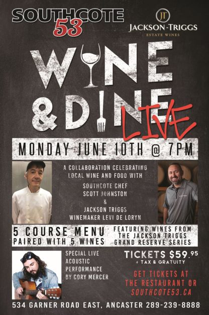 Wine & Dine - LIVE at Southcote 53 - Monday June 10th, 2019 - Starts @ 7pm