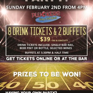 Superbowl - Sunday February 2nd, 2020 - Pluckers