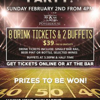 Superbowl - Sunday February 2nd, 2020 - The Powerhouse