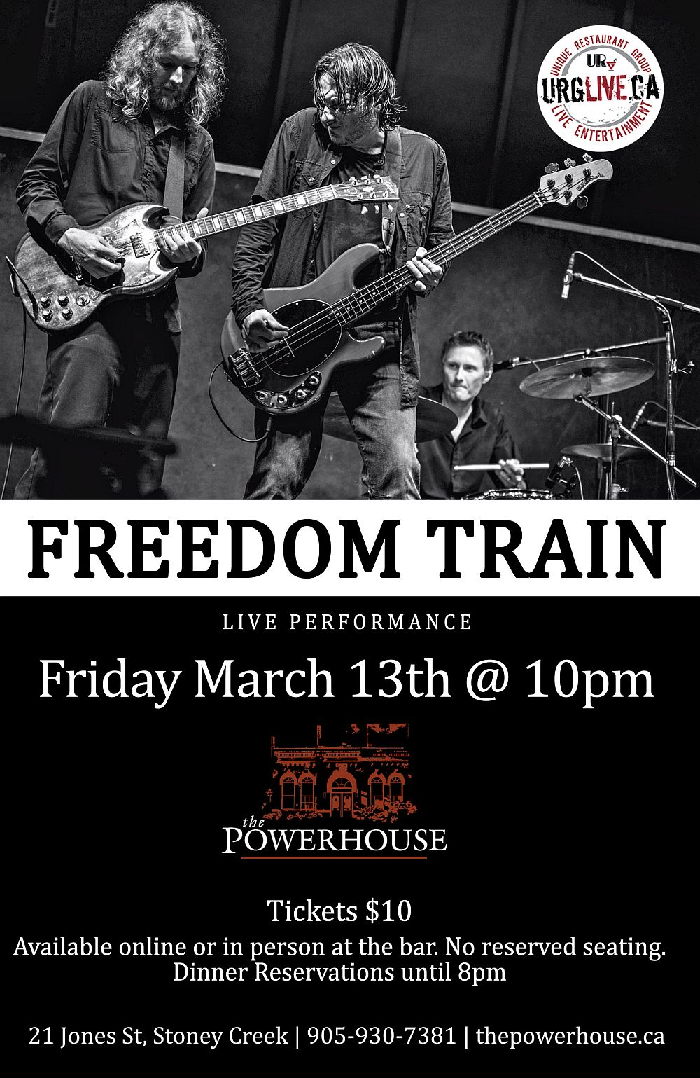 Freedom Train - Friday March 13th, 2020 at The Powerhouse - Stoney Creek, Ontario